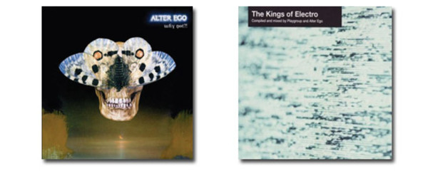 Alter Ego Releases Why Not?! and The Kings of Electro