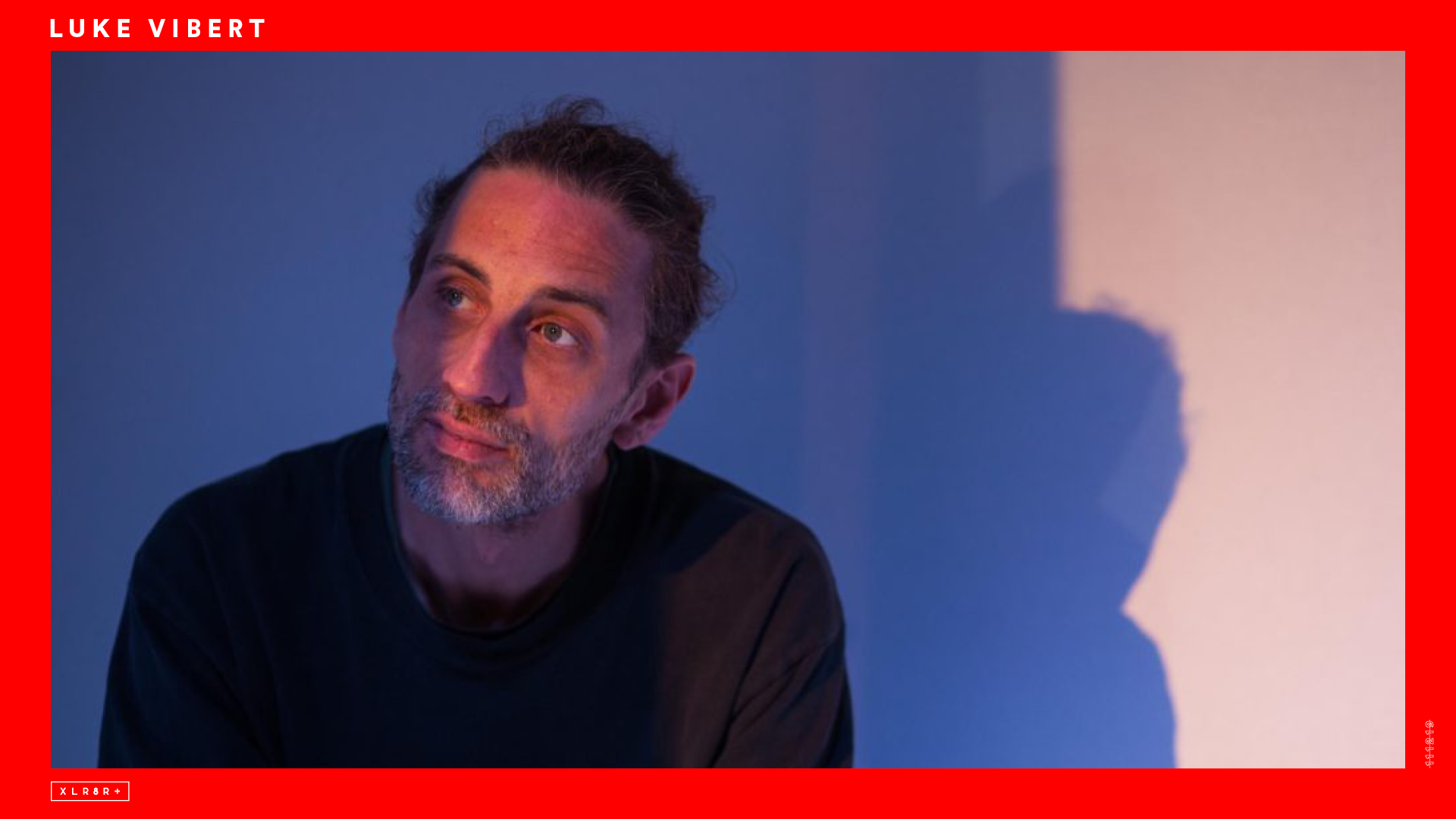 Download 90 Minutes of Luke Vibert | XLR8R